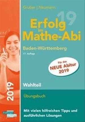 Erfolg im Mathe-Abi 2019 Wahlteil Baden-Württemberg | Cover