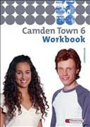 Camden Town - Ausgabe 2005 für Gymnasien: Camden Town - Allgemeine Ausgabe 2005 für Gymnasien: Workbook 6