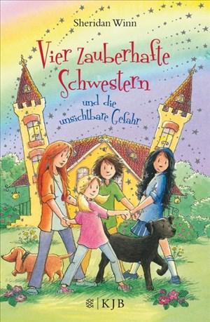 Vier zauberhafte Schwestern und die unsichtbare Gefahr | Cover