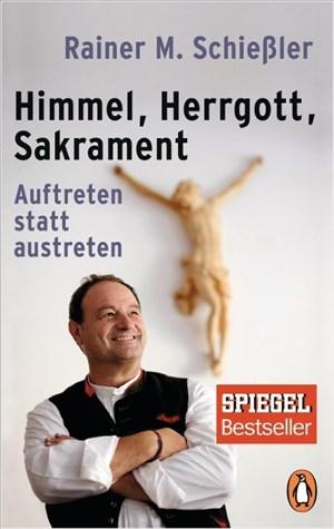 Himmel - Herrgott - Sakrament: Auftreten statt austreten   Cover