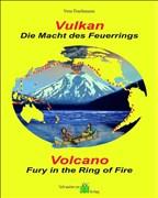 Vulkan - Die Macht des Feuerrings: Volcano - Fury in the Ring of Fire