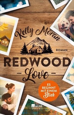 Redwood Love – Es beginnt mit einem Blick (Redwood-Reihe, Band 1) | Cover