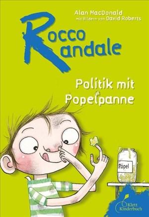Rocco Randale. Politik mit Popelpanne | Cover