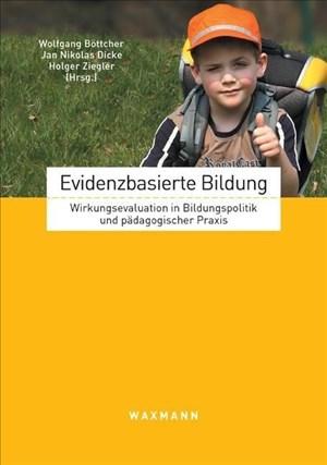 Evidenzbasierte Bildung: Wirkungsevaluation in Bildungspolitik und pädagogischer Praxis | Cover