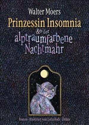 Prinzessin Insomnia & der alptraumfarbene Nachtmahr: Roman   Cover