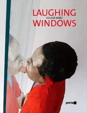 Volker März LAUGHING WINDOWS   Cover