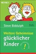 Weitere Geheimnisse glücklicher Kinder