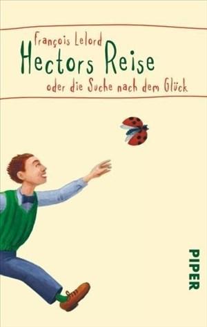 Hectors Reise oder die Suche nach dem Glück | Cover