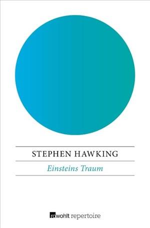 Einsteins Traum: Expeditionen an die Grenzen der Raumzeit   Cover