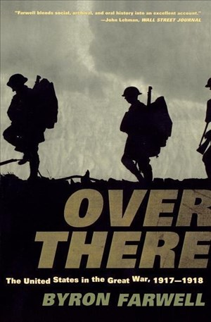 Over There: The United States in the Great War, 1917-1918: The United States in the Great War, 1917-18 | Cover
