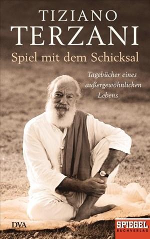 Spiel mit dem Schicksal: Tagebücher eines außergewöhnlichen Lebens - Ein SPIEGEL-Buch   Cover