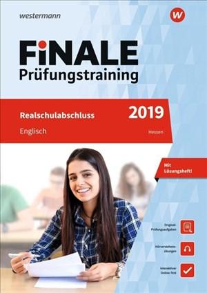 FiNALE Prüfungstraining Realschulabschluss Hessen: Englisch 2019 Arbeitsbuch mit Lösungsheft und Audio-CD | Cover