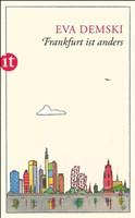 Frankfurt ist anders: Mein Stadtplan (insel taschenbuch)