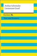 Lieutenant Gustl: Novelle. Reclam XL – Text und Kontext