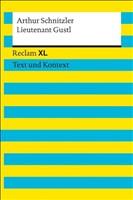 Lieutenant Gustl. Textausgabe mit Kommentar und Materialien: Novelle. Reclam XL – Text und Kontext