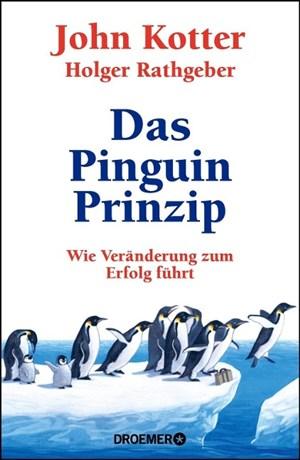 Das Pinguin-Prinzip: Wie Veränderung zum Erfolg führt | Cover