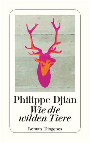 Wie die wilden Tiere (detebe) | Cover