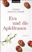 Eva und die Apfelfrauen: Roman