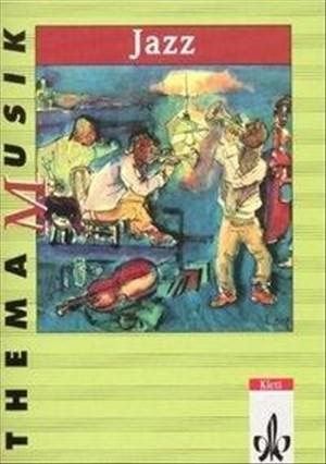 Jazz: Themenheft Klasse 5-13 (Thema Musik)   Cover