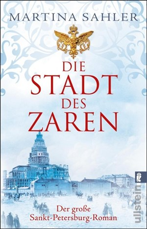 Die Stadt des Zaren: Der große Sankt-Petersburg-Roman | Cover