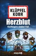 Herzblut: Kluftingers siebter Fall (Kommissar Kluftinger, Band 7)