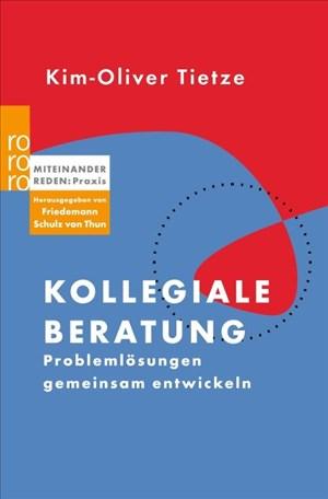 Kollegiale Beratung: Problemlösungen gemeinsam entwickeln (Miteinander reden Praxis) | Cover