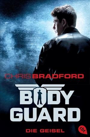Bodyguard - Die Geisel: Band 1 (Die Bodyguard-Reihe, Band 1) | Cover