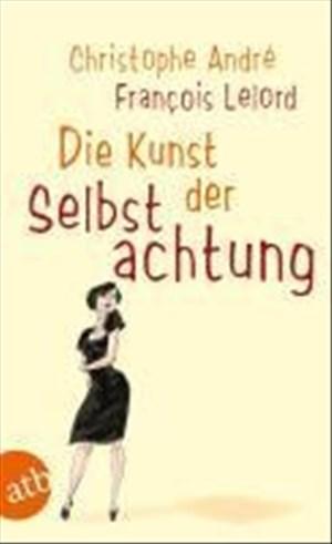 Die Kunst der Selbstachtung | Cover