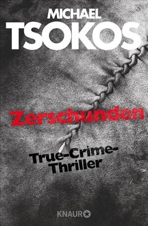 Zerschunden: True-Crime-Thriller (Die Fred Abel-Reihe, Band 1) | Cover