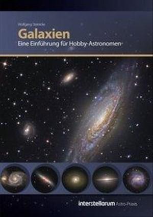 Astro Praxis: Galaxien, Eine Einführung für Hobby-Astronomen | Cover
