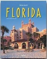 Reise durch FLORIDA - Ein Bildband mit über 180 Bildern - STÜRTZ Verlag