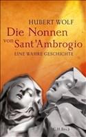 Die Nonnen von Sant'Ambrogio: Eine wahre Geschichte