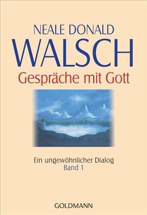 Gespräche mit Gott - Band 1: Ein ungewöhnlicher Dialog | Cover