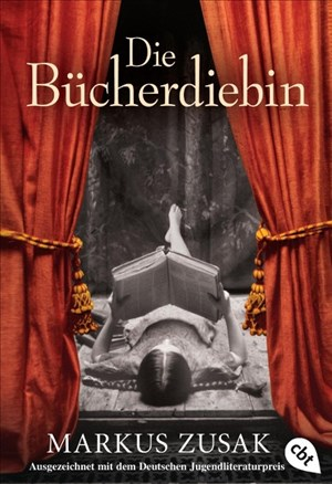 Die Bücherdiebin: Ausgezeichnet mit dem Deutschen Jugendliteraturpreis 2009 | Cover