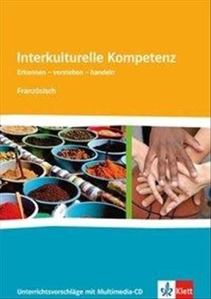 Interkulturelle Kompetenz Französich: Unterrichtsvorschläge mit Multimedia-CD | Cover