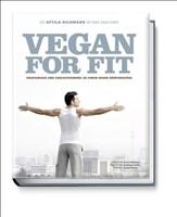 Vegan for Fit. Attila Hildmanns 30-Tage-Challenge