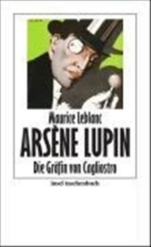 Die Gräfin von Cagliostro oder Die Jugend des Arsène Lupin (insel taschenbuch)   Cover