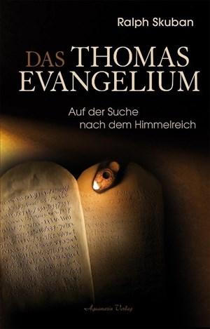 Das Thomas-Evangelium: Auf der Suche nach dem Himmelreich | Cover