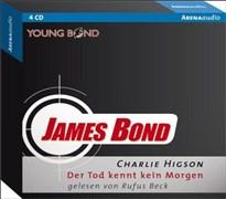 James Bond. Der Tod kennt kein Morgen (Arena audio)
