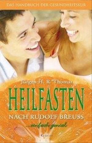 Heilfasten nach Rudolf Breuss. Das Handbuch der Gesundheitskur | Cover