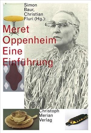 Meret Oppenheim - Eine Einführung | Cover
