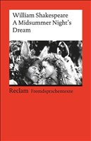 A Midsummer Night's Dream: (Fremdsprachentexte) (Reclams Universal-Bibliothek, Band 9247)