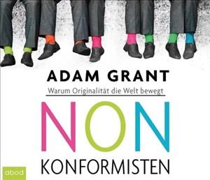 Nonkonformisten: Warum Originalität die Welt bewegt | Cover