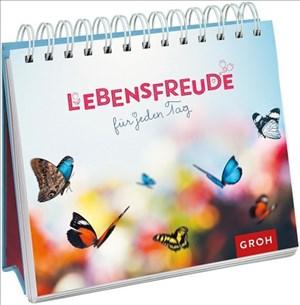 Lebensfreude für jeden Tag: (Klassische Version)   Cover