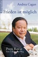 Frieden ist möglich - Prem Rawat - Sein Leben, sein Weg