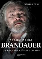Klaus Maria Brandauer: Ein Königreich für das Theater