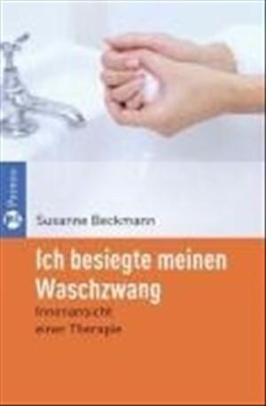 Ich besiegte meinen Waschzwang. Innenansicht einer Therapie | Cover