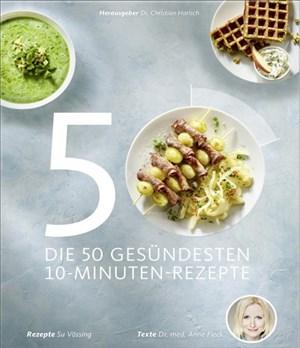 Die 50 gesündesten 10-Minuten-Rezepte (Schnell und gesund kochen, Gesund-Kochbücher BJVV) | Cover
