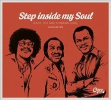 Step Inside My Soul-Rare '70s and Modern Soul