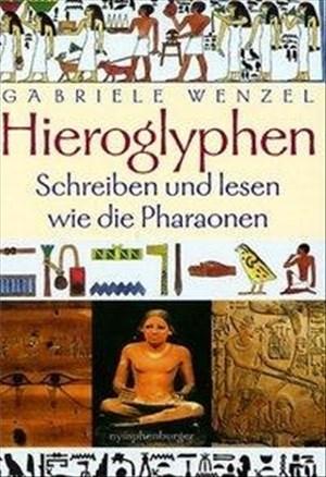 Hieroglyphen: Schreiben und lesen wie die Pharaonen   Cover